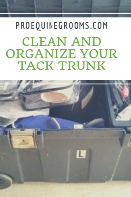 Clean and Organize Your Tack Trunk