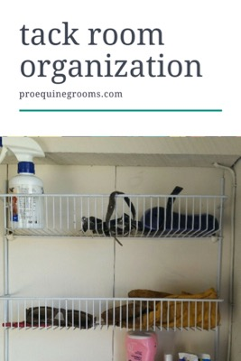 Pro Equine Grooms Tack Room Organization Tips